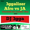 3ggalizer Afro vs JA dancehall mix idj2015