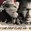 Baaki Sab First Class Hai -JAI HO- Official Remix By DJ Angel - www.djsbuzz.in