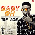 Baby OH{PROD BY TOP AGE}