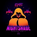 Eptic - Nightshade (Original Mix)
