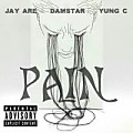 Pain Ft Jay Are &Yung C