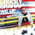 Driicky Graham- We Up Ft. Sebastian Mikael