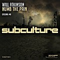 Will Atkinson - Numb The Pain (Original Mix)