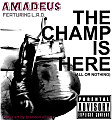 The Champ is Here (All or Nothing) (feat. L.A.D.)