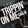 Eric Bellinger ft Tommy Brown - Trippin' On Me