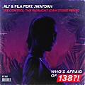 Aly & Fila ft. Jwaydan - We Control The Sunlight (dan stone remix)