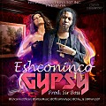 Eshconinco - Gypsy [By @KartelMusic507]