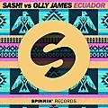 SASH! vs. Olly James - Ecuador (2016 Original Mix)