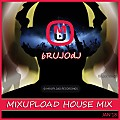 bRUJOdJ - Mixupload House Mix (Jan'18)