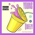 Young Queezy - What you Expect (Prod. By Inferno)