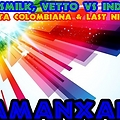 Dj Smlik, Vetto Vs. Indeep - Fiesta Colombiana & Last Night(Amanxar Mash Up 2012)