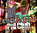 ReYnel & Yeidan - Pal Club (Prod. By Aneudy)