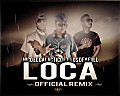 Loca (Official Remix)