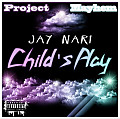 Jay Nari's Back That Ass Up (Child's Play)