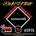 DJ Mr. King Down With The King #208 (No Theme Shawty)