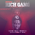 10 Rich Gang - I Got