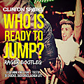 Clinton Sparks - Who Is Ready To Jump