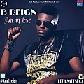 B reign-In love (Prod by snow)