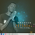 Kwamson_Reverence-Prod. by Nytro