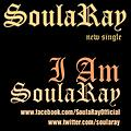 SoulaRay_I Am SoulaRay_Produced By BEM! The Koolest Kid