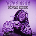 A$AP Ferg - Choppas On Deck (C&$ By Ocho)