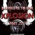 Xplosion May 2014 [Monthly Podcast]