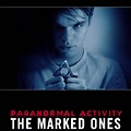 Paranormal Activity(The Marked Ones)- movie review