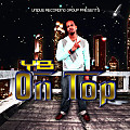 YB - On Top (Prod. by E-Jaye da Producer)