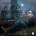 J Alvarez - 6 De La Morning (Audio Oficial) by sair