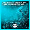 Denis Kenzo & Sarah Russell - Can You Hear Me