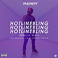 Randy Nota Loca - Hotline Bling (Spanish Remix)