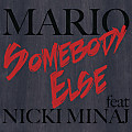 Mario - Somebody Else ( ft. Nicki Minaj )