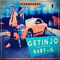 Getinjo Ft Baby G - Monster (By Eviol)