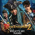 China Anne McClain - What's My Name (From Descendants 2)