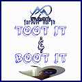 Toot It & Boot It