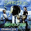 Safri Duo - Played a Live (2Teamdjs 2018)