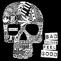 Famous - Bad Things Feel Good