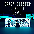 CRAZY_DUBSTEP_DJXBOLT_DEMO