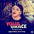 Rose Strings- Your Grace