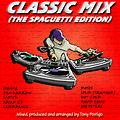 Classic Mix 1 (The Spaguetti Edition)