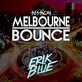 Session_Melbourne_Bounce_-_ErikBlue
