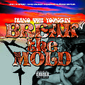 Prano The Youngin - Break The Mold