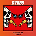 DVBBS ft. Belly - You Found Me