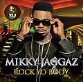 Mikky Jaggaz  Rock Your Body