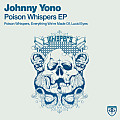 Johnny Yono - Poison Whispers