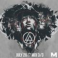 ModesT - Linkin Park Dubstep Mix - July 2017 | 3/3
