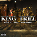 Hold It Down by King Trill produced by Majorway