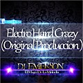 Electro Hard Crazy (Original Mix Produccion) DJ-Emerson El Mago Melodico