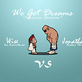 Wise_La_Escritura_feat_Jonathan_Ester_(Vox)_-_We've_Got_Dreams