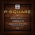 P-Square ft. T.I - Ejeajo